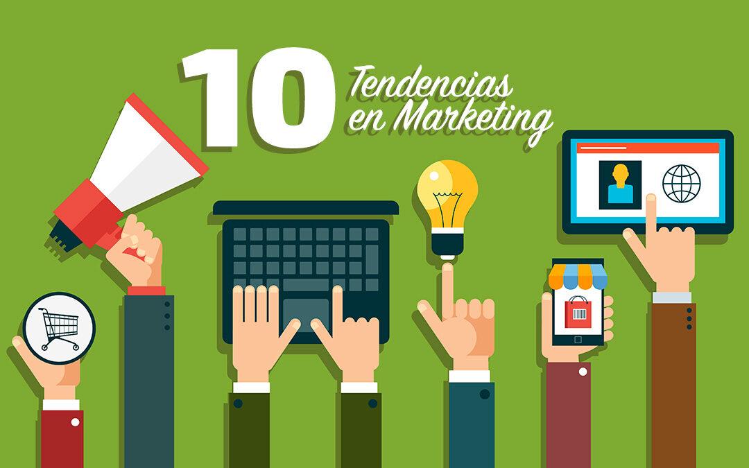 Las 10 tendencias en Marketing Online que marcarán el 2017