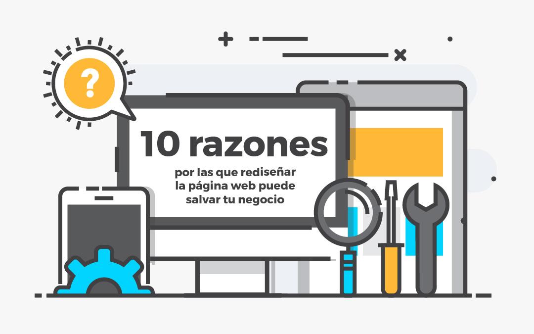 10 razones por las que rediseñar la página web puede salvar tu negocio