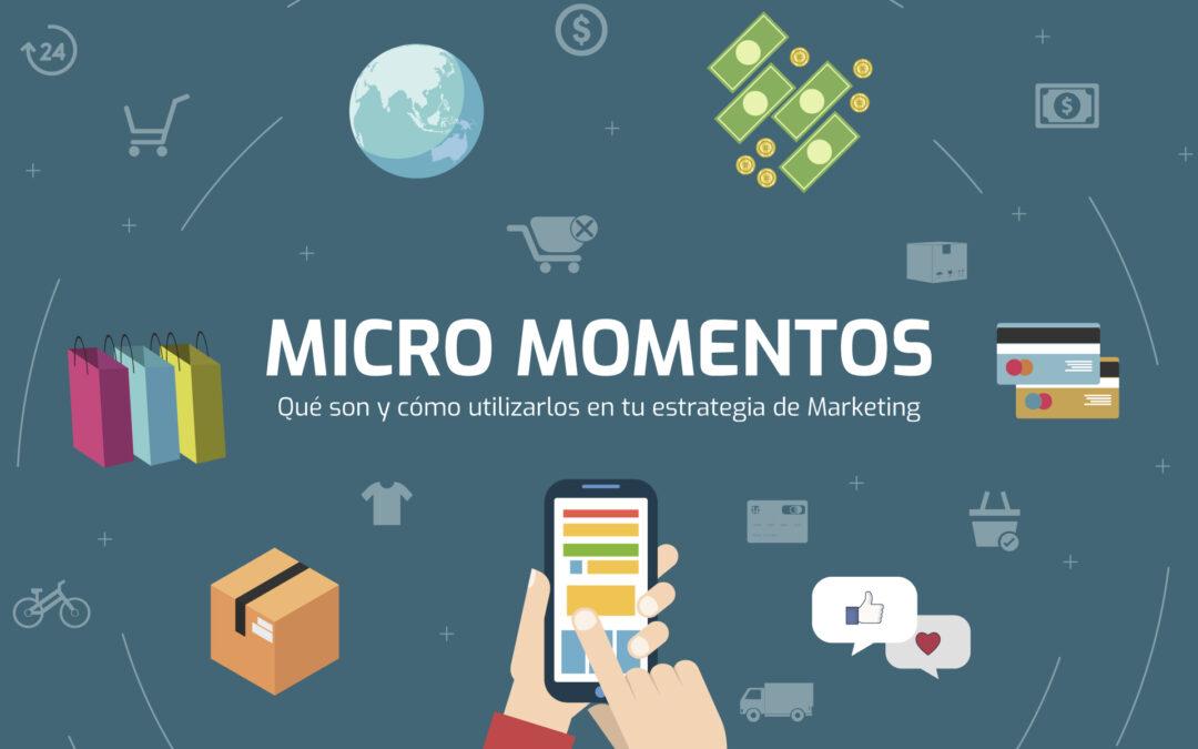 Qué son y cómo utilizar los micro-momentos en tu estrategia de Marketing